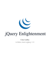 jQuery Enlightenment by Cody Lindley